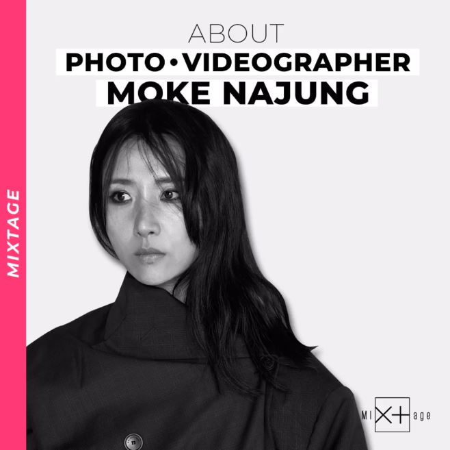 [Mixtage] about MOKE NAJUNG